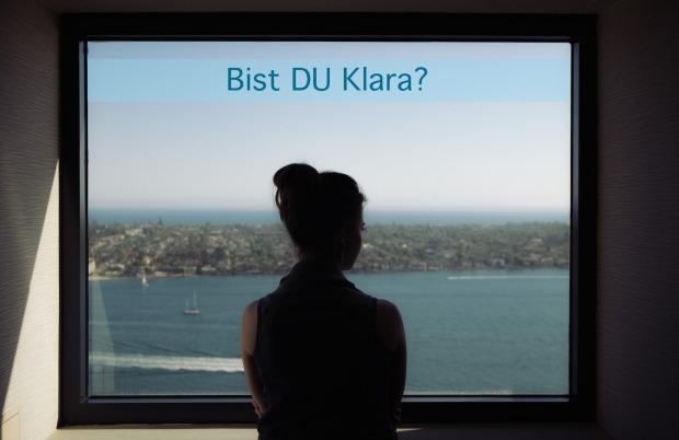 Bist du Klara?